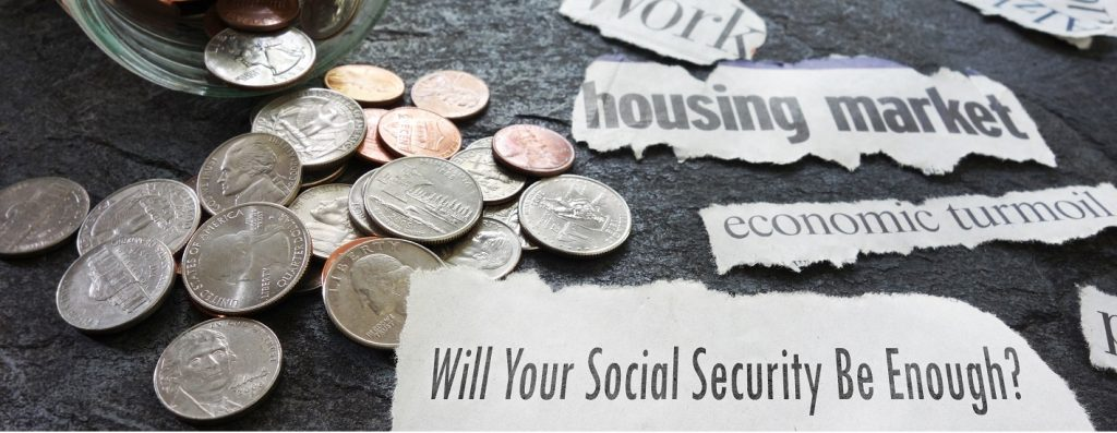 Estate Planning Attorney Helps Navigate if Social Security, Veterans Benefits and Other SOurces of Income Will be Enough to Pay for Retirement and Long Term Care.